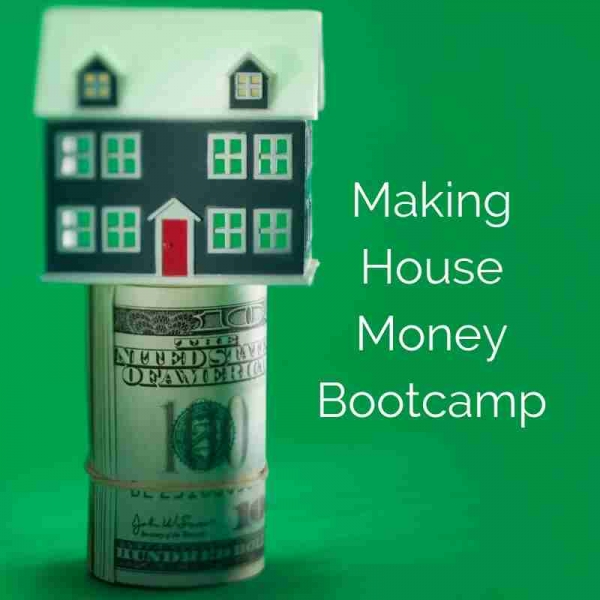 Making House Money Bootcamp